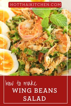 A healthy Thai salad recipe that you need to know! This is a Thai salad that's bursting with flavour and texture. Crunchy wing beans with shredded chicken, toasted coconut, medium boiled eggs in a spicy and tart dressing...it's a salad that also works as a meal. Gluten and dairy free. |how to make Thai salad | how to make wing beans salad | healthy salad recipe