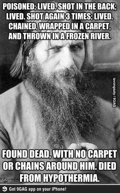 Rasputin-truly a spooky man. I wouldn't say I love him. He's just odd