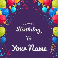 Birthday Wishes Awesome Greeting Card With Your Name Bday Cards Happy