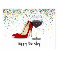Happy Bday Pics, Happy Birthday Shoes, Happy Birthday Wishes Cards, Birthday Cards For Women, Birthday Greetings, Postcard Wedding Invitation, Red Shoes, Birthday Postcards, Red Wine