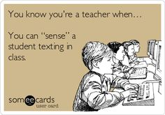 You know you're a teacher when…. #ecards #lol