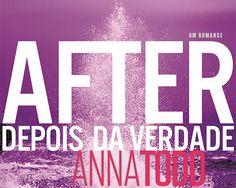 ".: ""After - Depois da Verdade"", de Anna Todd, o novo fenômeno editorial"