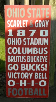 Ohio State Buckeyes Subway Art An Ohio State Buckeyes inspired sign! A perfect…