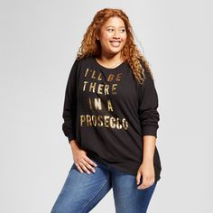 Women's Plus Size I'll Be There in A Prosecco Long Sleeve Graphic Sweatshirt - Fifth Sun Black 3X