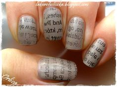 Newspaper nails. Super easy to do, just keep your Sunday news paper. Cut some small squares that will fit your nail. Paint your nail a cream grey color. Get a small container of polish remover, dip your nail in for a sec. and place the paper square over top. press for about 2 sec and peel off. REALLY easy!!