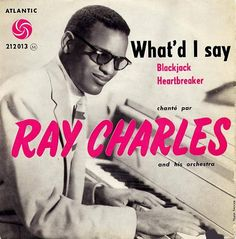 ray charles / what i'd say