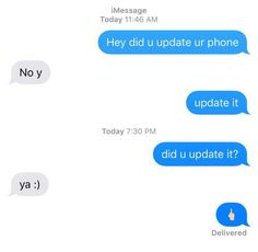 The only reason to update your phone: | 35 Texts From 2015 That Will Make You Laugh Every Time
