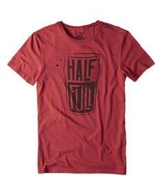 Loving this Nantucket Red 'Half Full' Newbury Crewneck Tee