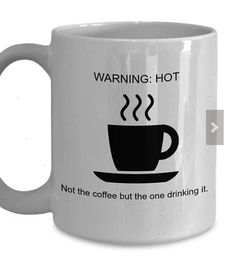 Warning: Hot Coffee (Drinker) Funny Coffee Mug Cute mug! #coffeemug #coffeelovermug #funnycoffeemug #thegoodnewscafe #coffeelover #funnygift #hotcoffee