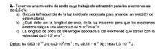 Ejercicio de Física Moderna propuesto en el examen PAU de Canarias de 2006- 2007 Setiembre, Opción A.
