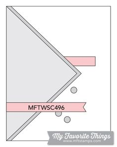 Wednesday Sketch Challenge - Sketch 496 – MFT Stamps Mobile App Templates, Sketches Tutorial, Color Crafts, Mft Stamps, Card Sketches, Presentation Templates, Your Cards, I Card, Cardmaking