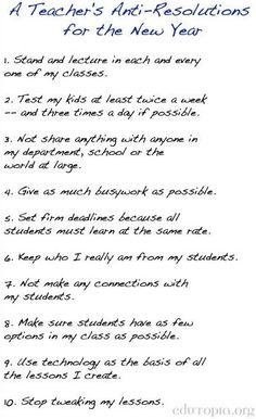 Teacher anti-resolutions via www.Edutopia.org