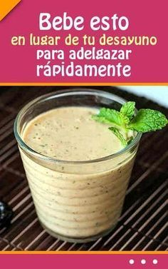 Bebe esto en lugar de tu #desayuno para #adelgazar #rápidamente y una forma #saludable #bebida #batido