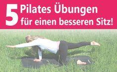5-Pilates-Übungen für einen besseren Sitz