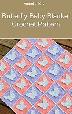 Butterfly Baby Blanket Crochet Pattern