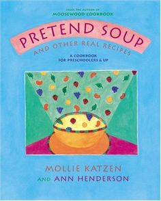 Pretend Soup Kids Cookbook This book looks awesome!!!