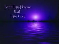 Be still and know that I am God. .   Free Inspirational Desktop Wallpaper from TheGlorySite