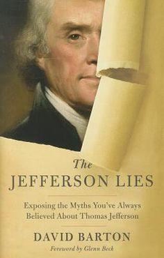 The Jefferson Lies by David Barton