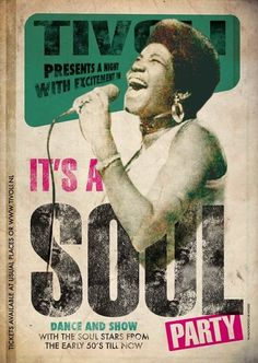 Texture and simple interactive details, (notice cord elbow) make this a really great poster. - Made a nice soul poster for Tivoli. Rhythm And Blues, Jazz Blues, Soul Train Dancers, Typography Wallpaper, Vintage Music Posters, Soul Artists, Soul Funk, Neo Soul, Music Artwork