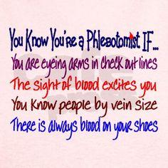Phlebotomist T on CafePress.com Phlebotomy Humor 5d7d1c4f614c