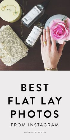 15 of the best Instagram flat lay shots taken by your favorite bloggers and influencers