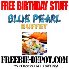 BIRTHDAY FREEBIE – Blue Pearl Buffet - FREE BDay Meal