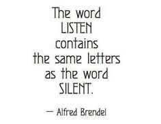 The word LISTEN contains the same letters as the word SILENT.