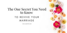 SipMom: The Secret to Re-Engage and Reconnect With Your Spouse Marriage Retreats, Counseling, The Secret, Need To Know, Encouragement, Lord, Feelings, Advice, Racing