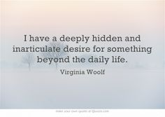 me too, Virginia Woolf Pretty Words, Cool Words, Wise Words, Own Quotes, Life Quotes, Virginia Woolf Quotes, Famous Words, Words Worth, Meaningful Words