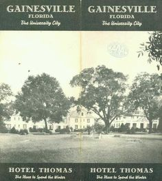 Old Florida- The Thomas Hotel, Gainesville Florida Vintage Florida, Old Florida, Local History, Family History, Gainesville Florida, Dance Photos, Community College, My Heritage, The Good Old Days