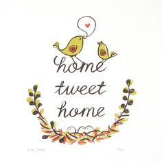 home tweet home - Original screen print