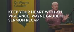 Highlights from yesterday's sermon, plus lots of other nuggets, including two interviews with Wayne and Margaret about their marriage. We hereby nominate the Grudems for Cutest Couple in Christendom. Church Sermon, Sermon Series, Wit And Wisdom, Your Heart, Cute Couples, Mars Hill, Interview, Marriage, Learning