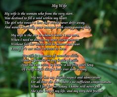 My Wife - A beautiful poetry gift to a wife from a husband. It explores the wife and husband relationship, a friendship forever bonded by love. This gift poem is perfect for Mother's Day, wife birthday, Christmas, or just to let her know how much you love her. Only $11.99!