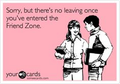 54 Best The Friend Zone Images Wise Words Words Thinking About You