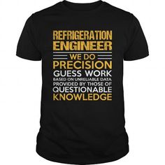REFRIGERATION ENGINEER T Shirts, Hoodies. Check price ==► https://www.sunfrog.com/LifeStyle/REFRIGERATION-ENGINEER-116167891-Black-Guys.html?41382 $22.99
