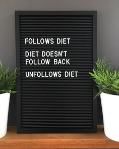 The instagram way apparently 😉 #diet #follow #unfollow #notfollowback #diethumor #dietquotes #quote #quotes #letterbox #letterboxquotes…