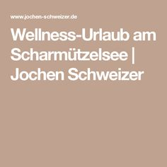 Wellness-Urlaub am Scharmützelsee | Jochen Schweizer