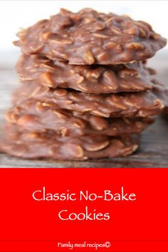 Classic No-Bake Cookies - Family meal recipes