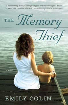 The Memory Thief by Emily Colin  I just finished an advanced readers copy.  I really enjoyed the characters and the storyline.