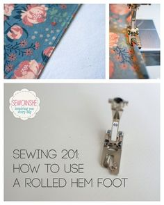 Sewing Tutorials Free Sewing How to sew with a Rolled Hem Foot — SewCanShe Sewing Basics, Sewing Hacks, Sewing Tutorials, Sewing Crafts, Sewing Projects, Beginners Sewing, Basic Sewing, Techniques Couture, Sewing Techniques
