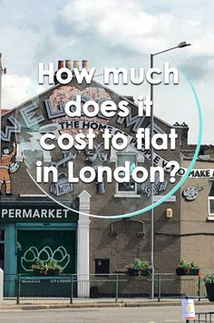 Moving to London? Find out how much it costs to get an apartment and live in this crazy city.