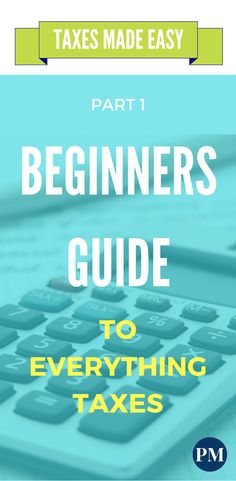 Taxes take up such a large portion of our income, but the average person knows so little about them! Start taking control of your money by finally understanding taxes. |Taxes for Beginners | Types of Taxes | Taxes Made Easy Part 1: Beginners Guide to Everything Taxes