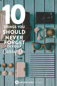 Carry-On Packing List | 10 things you should always have with you during long flights