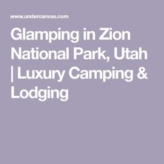 Glamping in Zion National Park, Utah | Luxury Camping & Lodging #zion #zionnantionalpark #zionNP #family #familytravel #familyadventures #roadtrip #travelwithkids #tipsforzion #nationalparksusa #nationalparks #travelUSA #familylife #campingtips #hikingtips #camping #hiking #familyfriendly #southernutah #utah #beutahful #placestostay #tipsfortravel