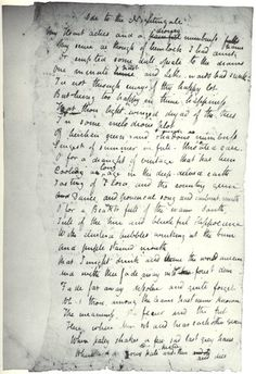 "John Keats, ""Ode to a Nightingale""    Looking at the Romantic poet's handwritten verse, we can almost imagine him under a plum tree in the garden of his London home."