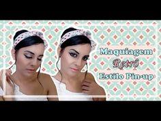 Maquiagem retrô | Estilo Pin-up - Por Rafaela Pinheiro