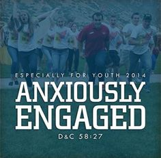Efy 2014 theme ! Anxiously Engaged DC 58:27! So excited !!!