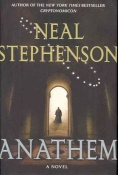 Anathem by Neal Stephenson PS3569.T445 A53 2008  In this follow-up to his Baroque Cycle trilogy, which fictionalized the 18th century scientific revolution, Stephenson (Cryptonomicon) conjures a far-future Earth-like planet, Arbre, where scientists, philosophers and mathematicians—a religious order unto themselves—have been cloistered behind convent walls. Their role is to nurture all knowledge while safeguarding it from the vagaries of the irrational secular outside world.