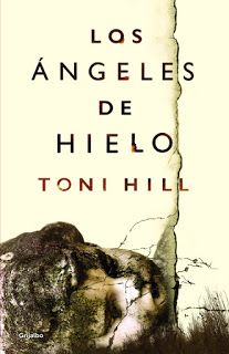 Los libros de Dánae: Los ángeles de hielo.- Toni Hill