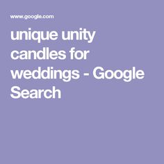 unique unity candles for weddings - Google Search